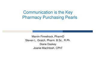 Communication is the Key Pharmacy Purchasing Pearls