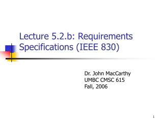 Lecture 5.2.b: Requirements Specifications (IEEE 830)