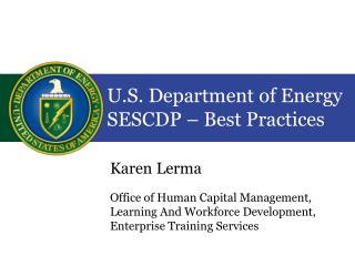 U.S. Department of Energy SESCDP   Best Practices