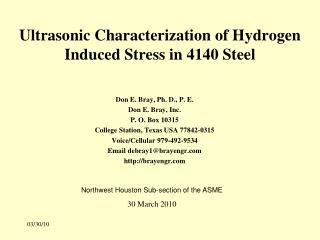 Ultrasonic Characterization of Hydrogen Induced Stress in 4140 Steel