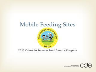 Mobile Feeding Sites