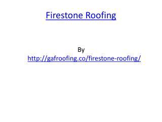 Firestone Roofing