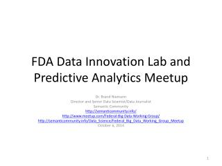 FDA Data Innovation Lab and Predictive Analytics  Meetup