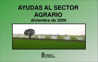 AYUDAS AL SECTOR AGRARIO