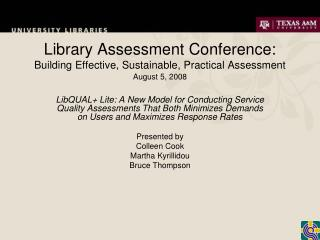 Library Assessment Conference: Building Effective, Sustainable, Practical Assessment