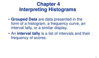 Chapter 4 Interpreting Histograms