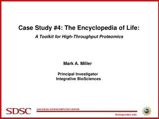 Case Study #4: The Encyclopedia of Life: A Toolkit for High-Throughput Proteomics