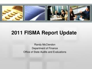 2011 FISMA Report Update