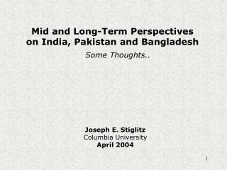 Mid and Long-Term Perspectives on India, Pakistan and Bangladesh