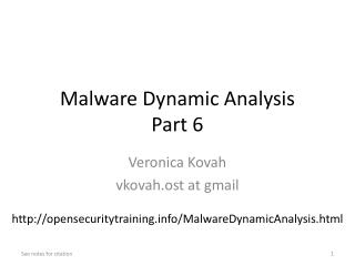 Malware Dynamic  Analysis Part 6