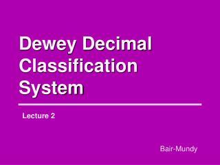 Dewey Decimal Classification System
