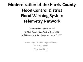 National Flood Warning Workshop Houston, Texas February, 2012