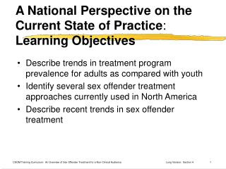 A National Perspective on the Current State of Practice :   Learning Objectives