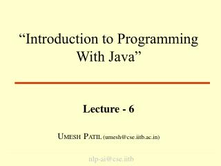 """Introduction to Programming With Java"""