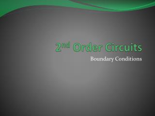 2 nd  Order Circuits