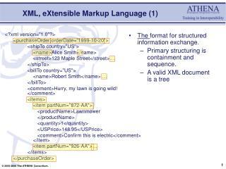 XML, eXtensible Markup Language (1)