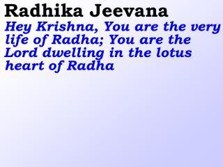 Devaki Nandana  You are the loving Son of mother Devaki