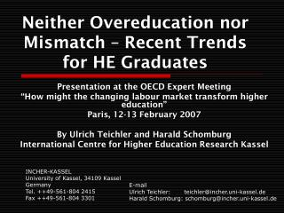 Neither Overeducation nor Mismatch – Recent Trends for HE Graduates