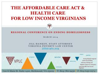 THE AFFORDABLE CARE ACT & HEALTH CARE  FOR LOW INCOME VIRGINIANS