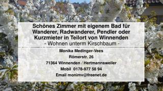 Monika Medinger-Vees Römerstr. 26 71364 Winnenden / Hertmannsweiler Mobil  0178-977 58 94