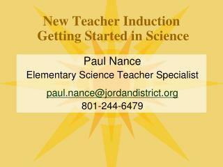 New Teacher Induction  Getting Started in Science