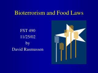 Bioterrorism and Food Laws
