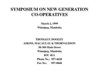 SYMPOSIUM ON NEW GENERATION CO-OPERATIVES