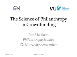 The Science of Philanthropy  in Crowdfunding