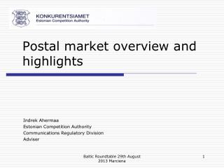 Postal market overview and highlights