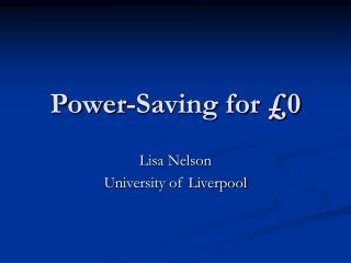 Power-Saving for  0