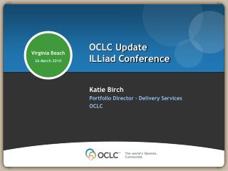 OCLC Update ILLiad Conference