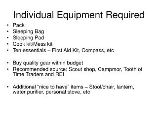 Individual Equipment Required