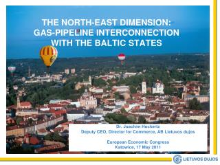 THE NORTH-EAST DIMENSION:  GAS-PIPELINE INTERCONNECTION WITH THE BALTIC STATES