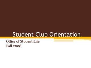 Student Club Orientation