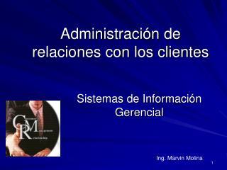 Administraci�n de relaciones con los clientes