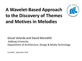 A  Wavelet-Based Approach to the Discovery of Themes and Motives in Melodies