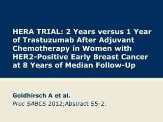 Goldhirsch A et al. Proc SABCS  2012;Abstract S5-2.