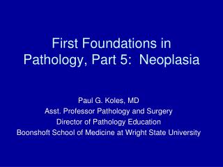 First Foundations in Pathology, Part 5:  Neoplasia