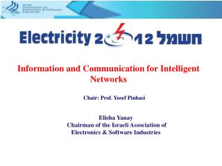 Information and Communication for Intelligent Networks