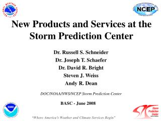 New Products and Services at the Storm Prediction Center