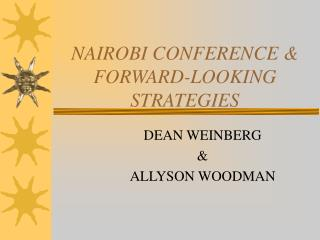 NAIROBI CONFERENCE & FORWARD-LOOKING STRATEGIES