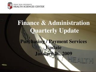 Finance & Administration  Quarterly Update