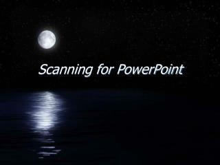 Scanning for PowerPoint