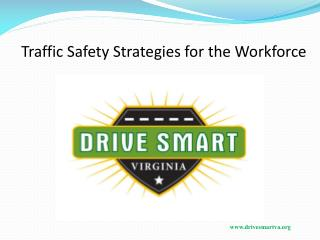 Traffic Safety Strategies for the Workforce