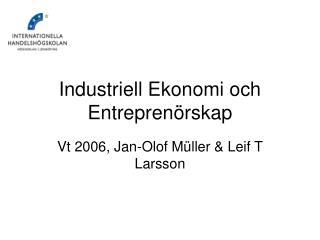 Industriell Ekonomi och Entreprenörskap