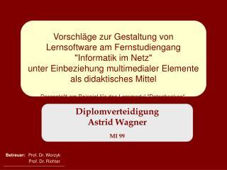Diplomverteidigung  Astrid Wagner MI 99