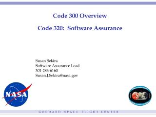 Code 300 Overview Code 320:  Software Assurance