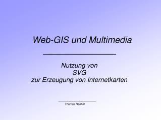 Nutzung von  SVG zur Erzeugung von Internetkarten