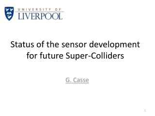 Status of the sensor development for future Super-Colliders