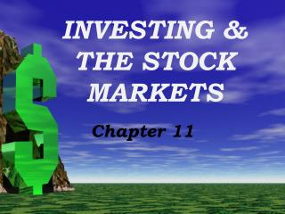 INVESTING & THE STOCK MARKETS